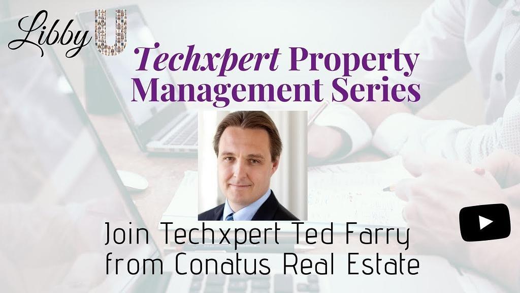 Techxpert Property Management Series Webinar – Single Family Rental