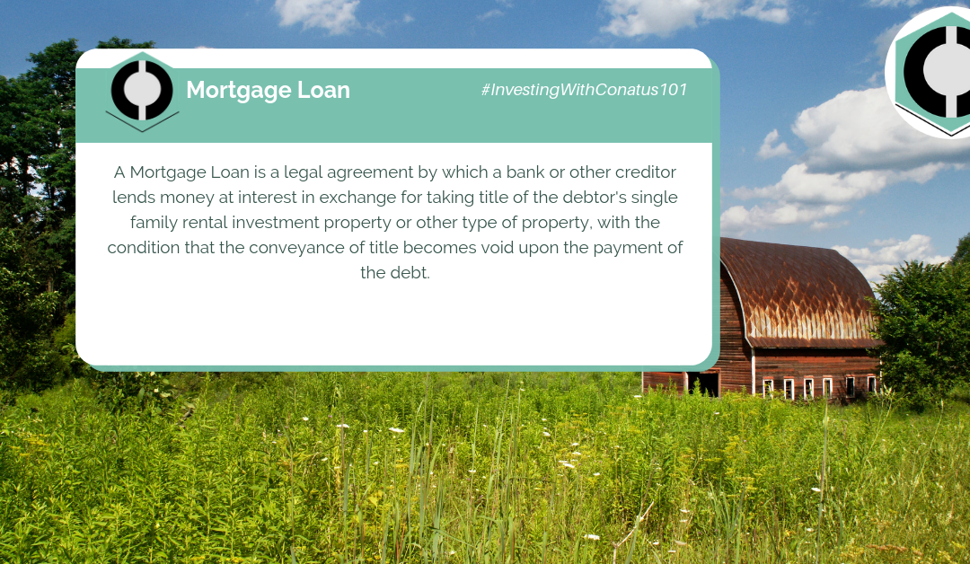 What Is A Mortgage Loan In SFR Investing?