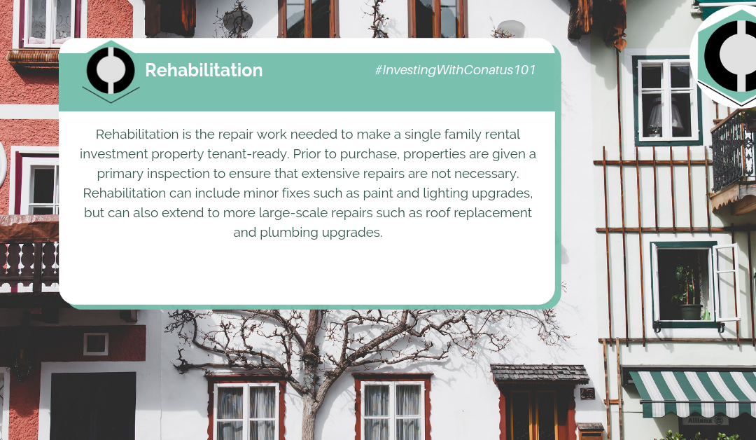 What Is Rehabilitation In SFR Investing?