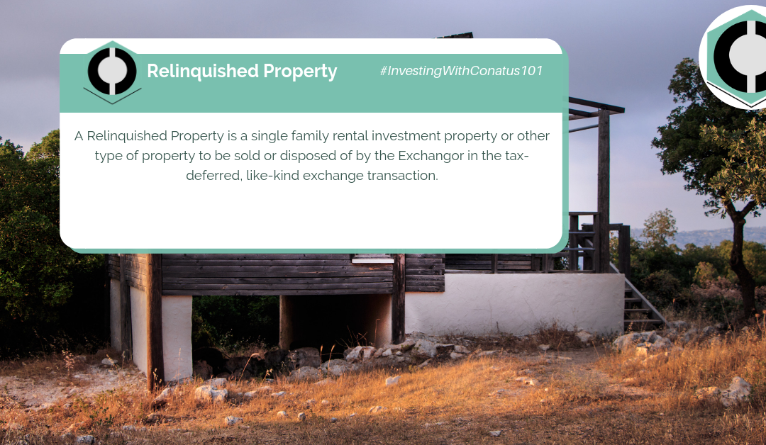 What Is A Relinquished Property In SFR Investing?