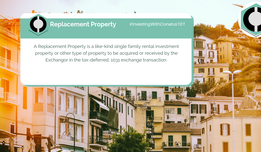 What Is Replacement Property In SFR Investing?