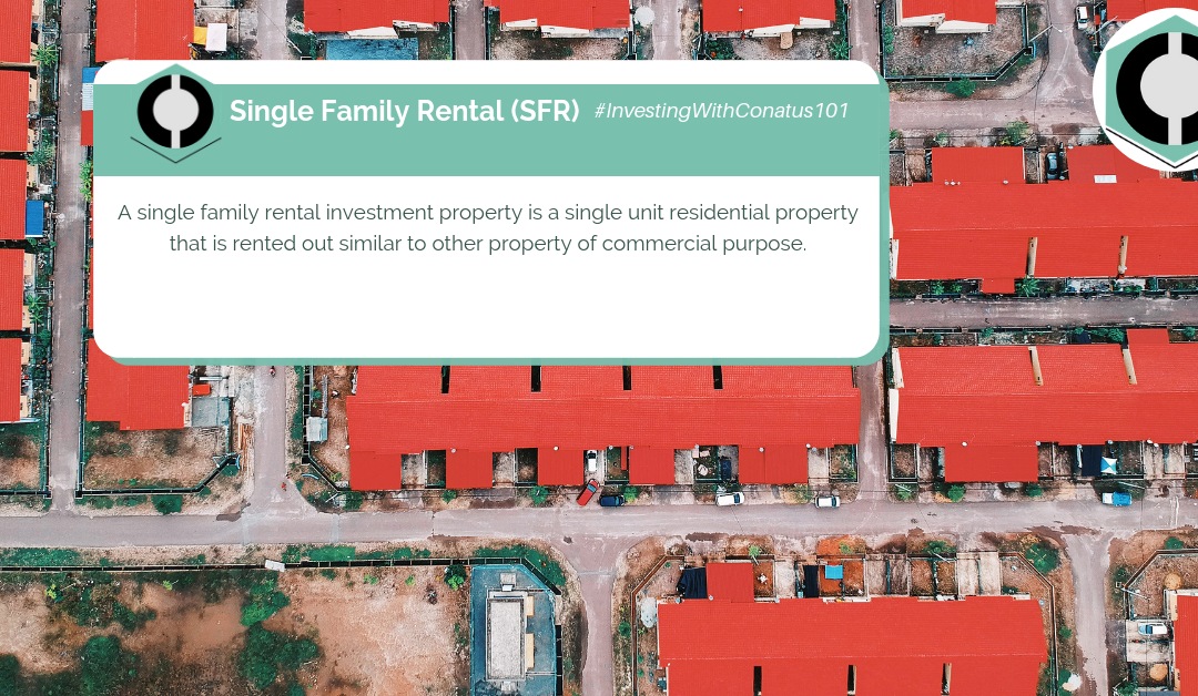 What Is A Single Family Rental In SFR Investing?