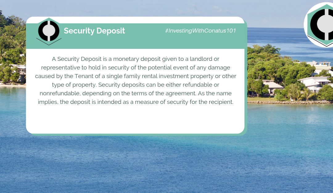 What Is A Security Deposit In SFR Investing?