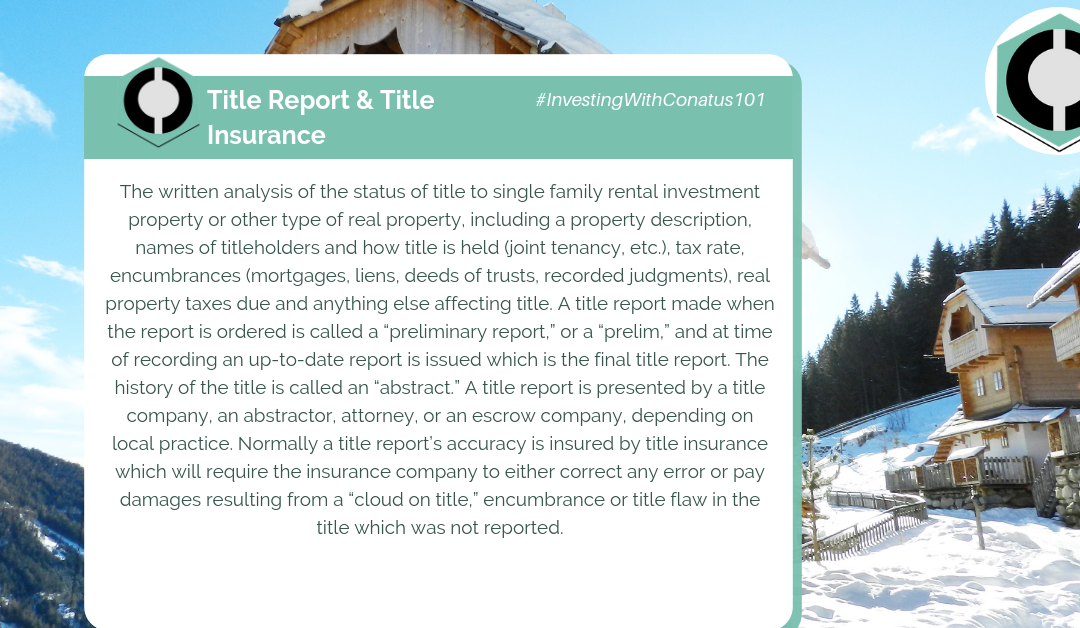 What Is A Title Report and Title Insurance In SFR Investing?