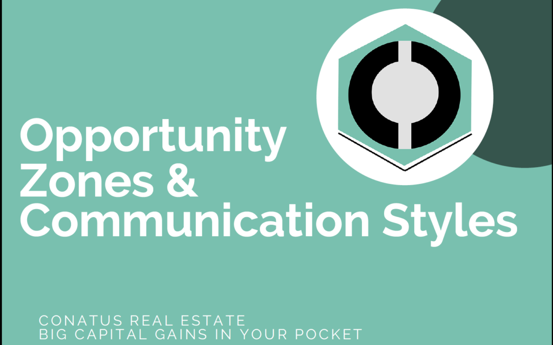 Opportunity Zones and Communication Styles